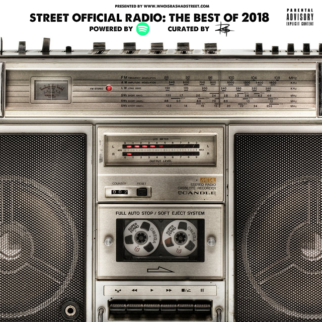 Street Official Radio presents The Best of 2018