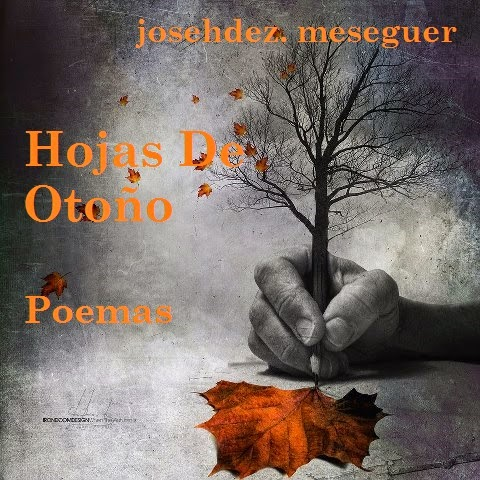 Hojas De Otoño. Poemas.