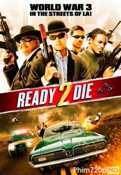 Ready 2 Die 2014 poster