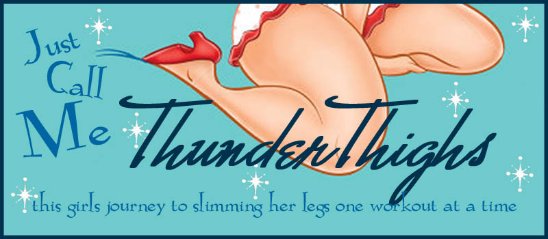 Just Call Me ThunderThighs