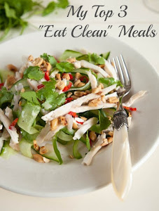"My Top 3 ""Eat Clean"" Meals"