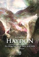 symphonie-des-siècles-rhapsody-elizabeth-haydon