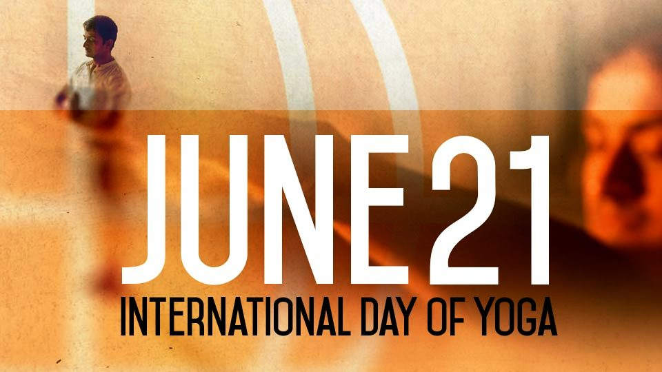 INTERNATIONAL Yoga DAY 2016|21 JUNE