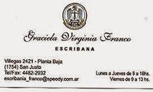 Escribana Graciela V. Franco. Villegas 2421 San Justo