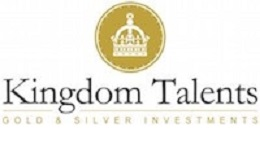 KINGDOM TALENTS - GOLD AND SILVER INVESTMENTS