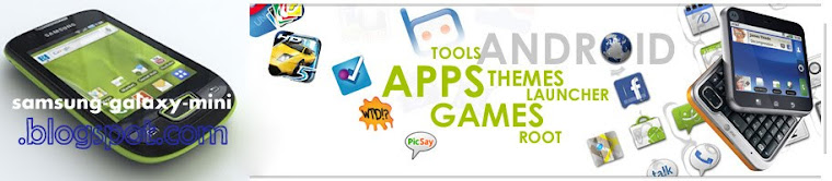 Samsung Galaxy Mini - Download Apps, Games, Aplikasi Android