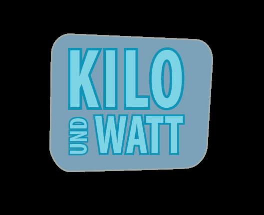 Kilo und Watt