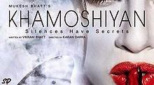 Khamoshiyan (2015) Watch Online Full Movie Download Free In Hd,3gp,Mp4,AVI
