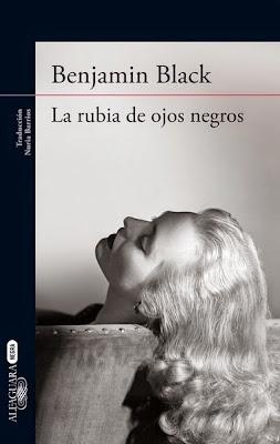 http://laantiguabiblos.blogspot.com.es/2014/05/la-rubia-de-ojos-negros-benjamin-black.html