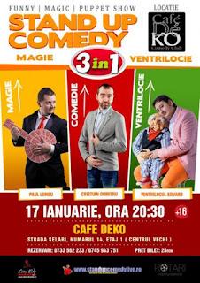 Stand-Up Comedy, Magie si Ventrilocie (3in1) Duminica 17 Ianuarie Bucuresti