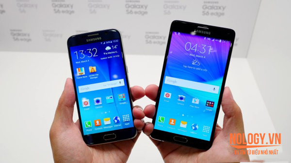 Galaxy S6 2 sim và Note 4 2 sim