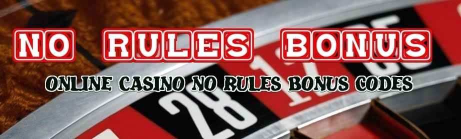 Casino No Rules Bonus Codes