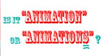 "Just say NO to the term ""Animations"" (click the image)"