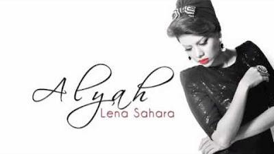 Alyah - Lena Sahara MP3