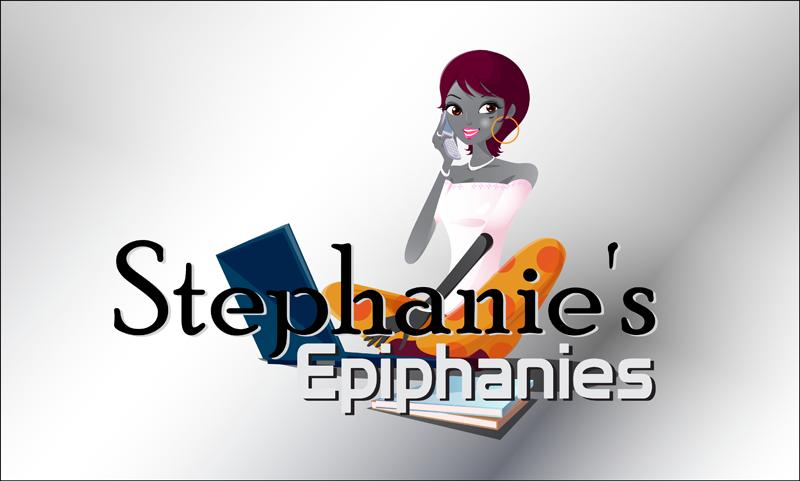 Stephanie's Epiphanies