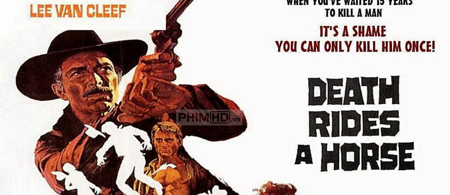 Tử Thần Cưỡi Ngựa - Death Rides A Horse - 1967