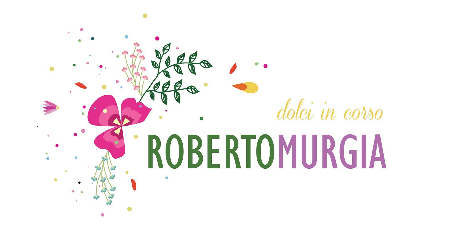 Roberto Murgia - Dolci in corso