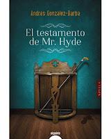El testamento de Mr. Hyde' de Andrés González-Barba
