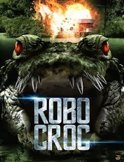 Cá Sấu Máy - Robo: Croc () Poster