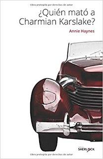¿Quién mató a Charmian Karslake?- Annie Haynes