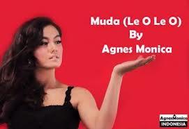 Download Lagu | Agnes Monica - Muda ( Le O Le O )