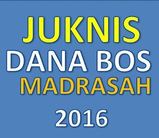 Petunjuk Teknis Terbaru Dana BOS Madrasah Tahun 2016