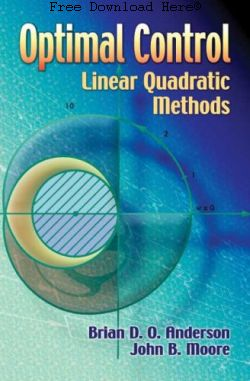 Optimal Control: Linear Quadratic Methods