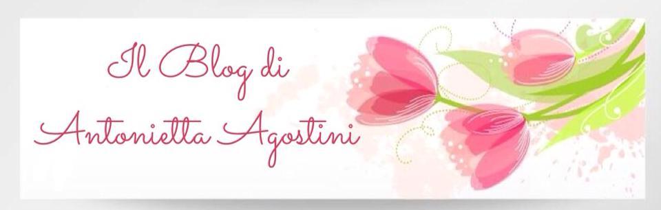 Il Blog di Antonietta Agostini