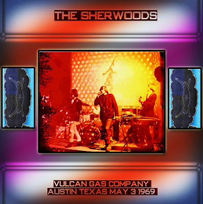 The Sherwoods - 1969-05-03- Vulcan Gas Company - Austin Texas - Great Psychedelic Garage Band (Wave)