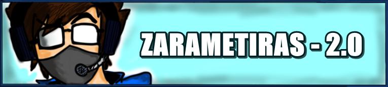 Zarametiras - Desperdiçando seu tempo com besteiras