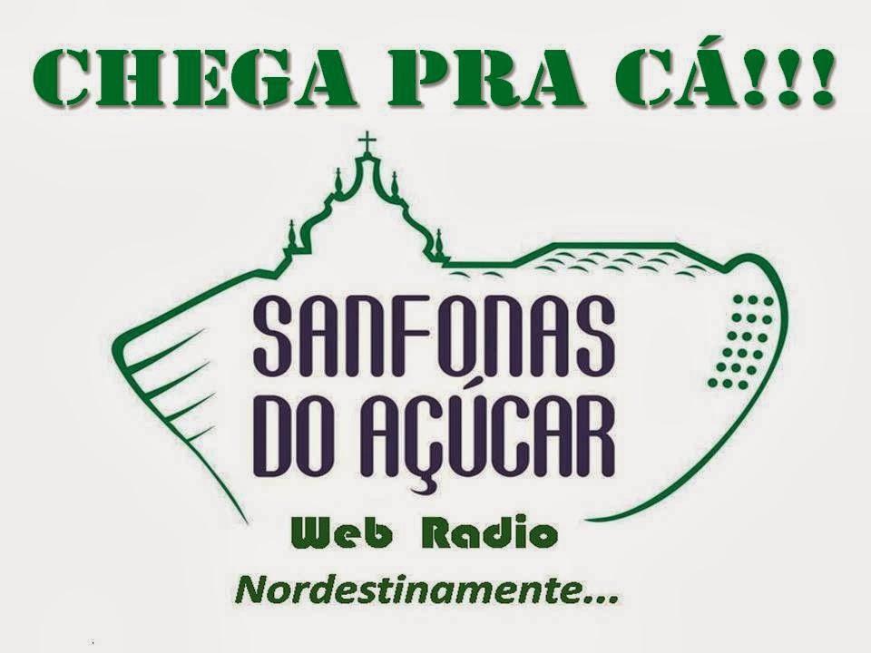 Ouça a Rádio Sanfonas do Açúcar