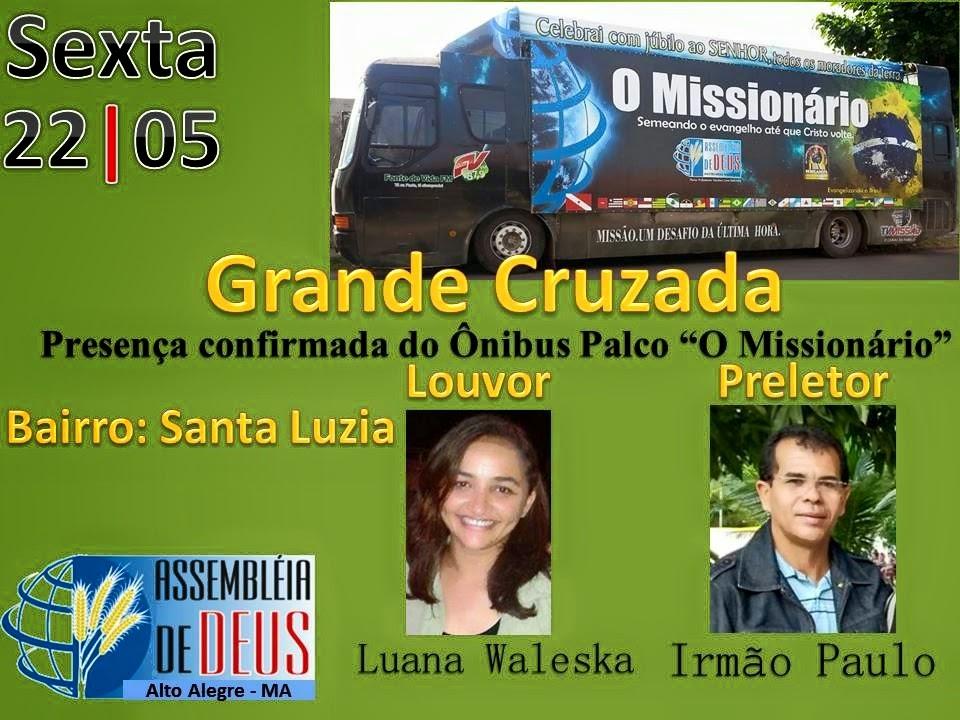 CONVITE PARA UMA GRANDE CRUZADA EVANGELÍSTICA EM ALTO ALEGRE DO MA