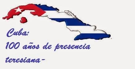 2015: Centenario Teresiano en Cuba