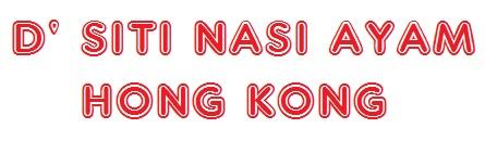 D' SITI NASI AYAM HONGKONG