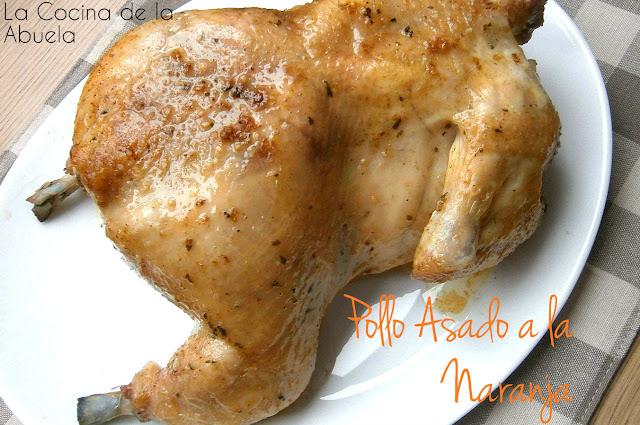 Pollo Asado a la Naranja.