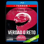 Verdad o reto (2018) BRRip 720p Audio Dual Latino-Ingles