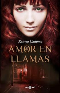 Amor en llamas de Kristen Callihan