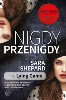 """Recenzja #58 - Sara Shepard  """"Nigdy przenigdy"""""""