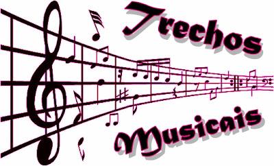 Trechos de musicas