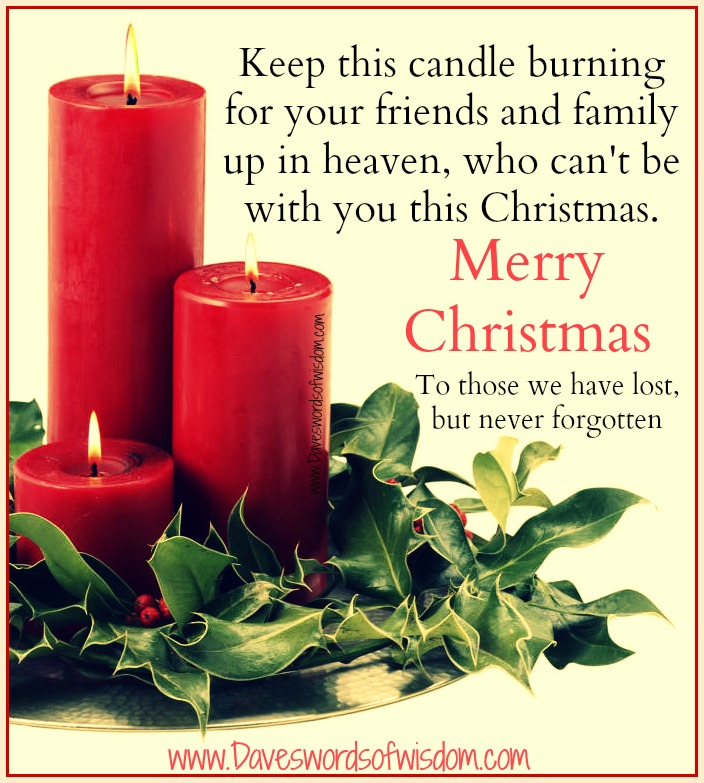 Christmas Lost Loved Ones Quotes : Daveswordsofwisdom.com: Remembering Those Not With Us At Christmas