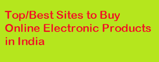 Top sites, Electronic Products, Review, India, Online Shopping