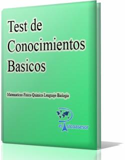 Test de Conocimientos Básicos – Matematica- Fisica- Biologia- Lenguaje- Química