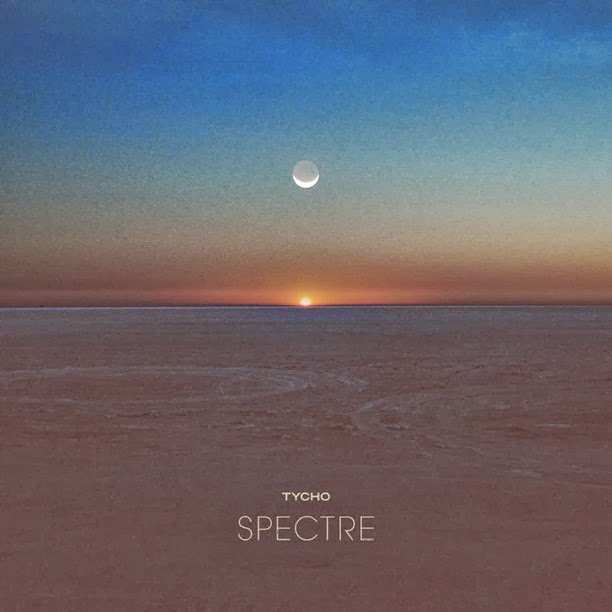 Tycho - Spectre