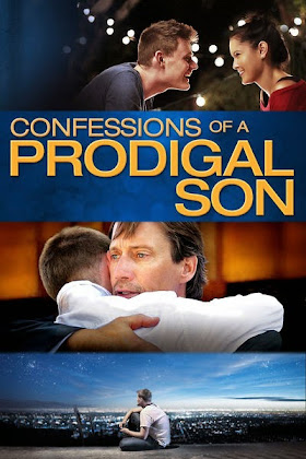 http://4.bp.blogspot.com/-RgYhkZdlquM/VRguTBRF_oI/AAAAAAAAJQc/j2JvfiCsY4w/s420/Confessions-of-a-Prodigal-Son-2015.jpg