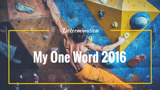 determination is my word of the year