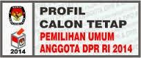DAFTAR CALON ANGGOTA DPR DAN DPD REPUBLIK INDONESIA PEMILIHAN UMUM 2014