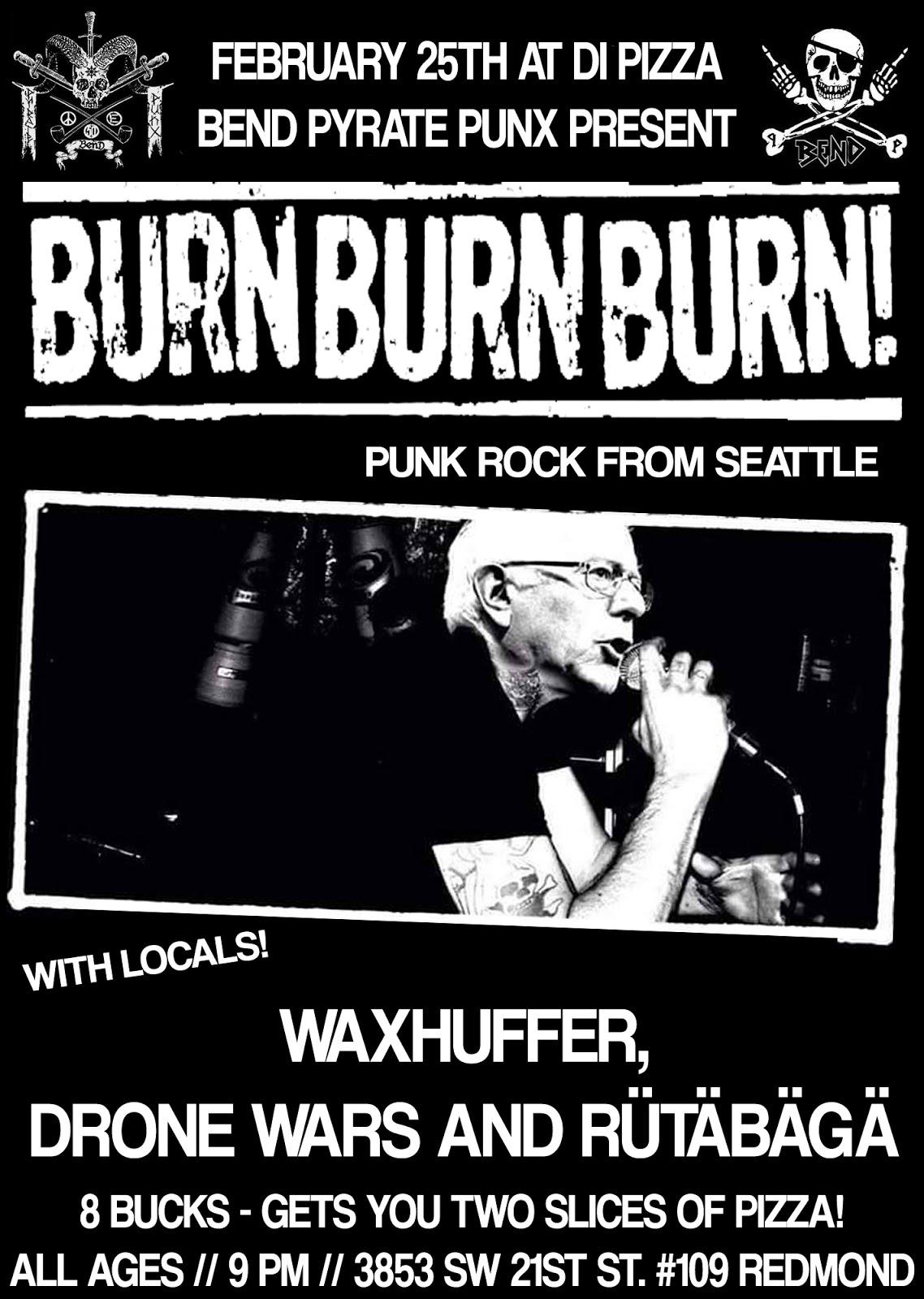 BURN BURN BURN, WAXHUFFER, DRONE WARS, AND RUTABAGA
