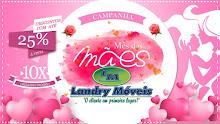 Campanha mês das Mães Landry Móveis