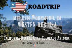 Reisen mit Kindern : Western USA