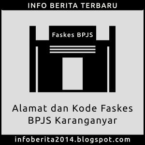 Alamat dan Kode Faskes BPJS Karanganyar